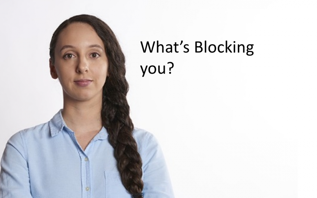 The 3 Blockers to Success in Life and Business